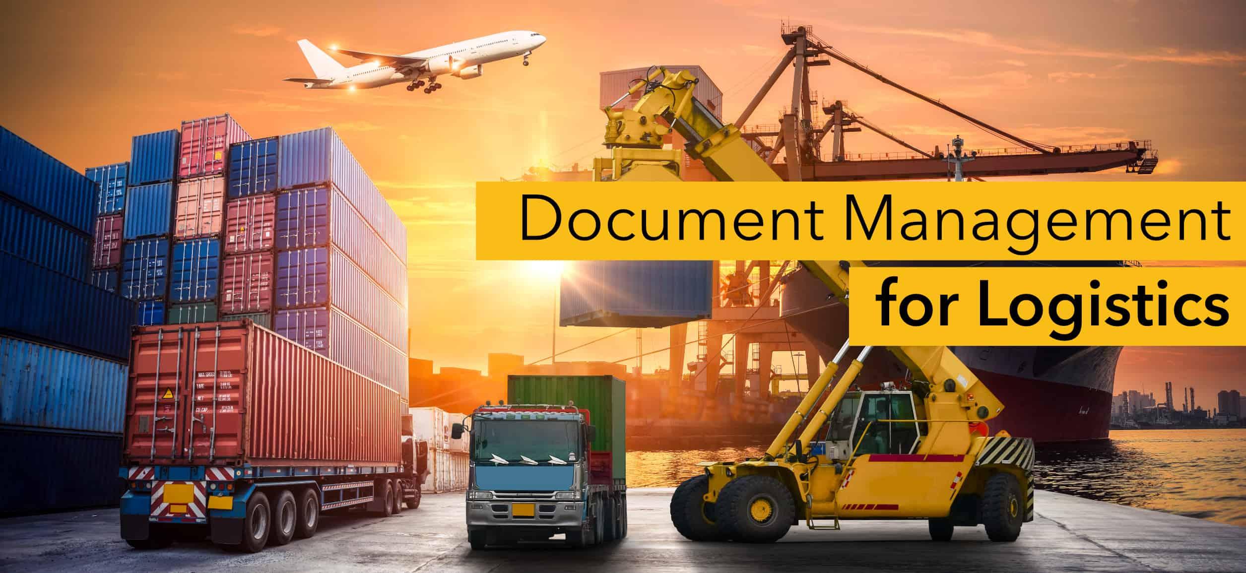 Document management for logistics