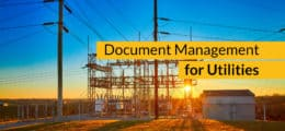 Document management for utilities
