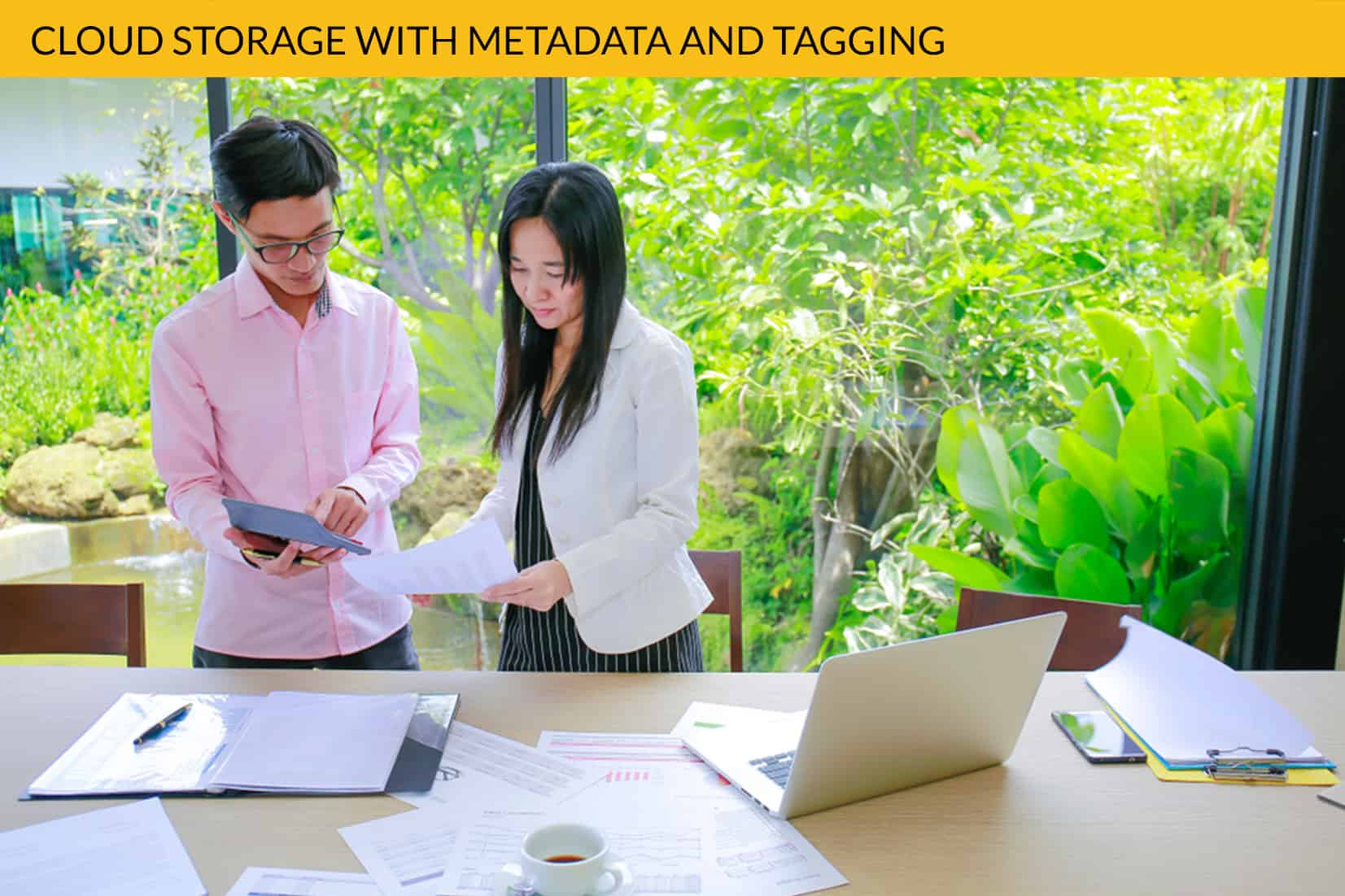 Cloud Storage With Metadata Tagging