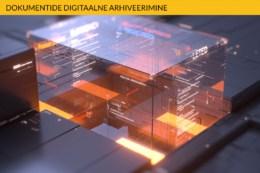 Dokumentide digitaalne arhiveerimine